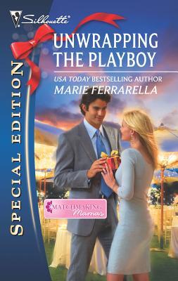 Unwrapping the Playboy - Ferrarella, Marie