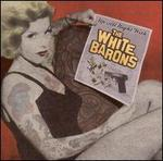 Up All Night with the White Barons
