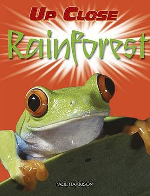 Up Close: Rainforest - Harrison, Paul