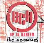 Up in Harlem (Remix)