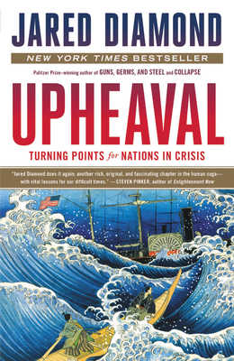 Upheaval: Turning Points for Nations in Crisis - Diamond, Jared