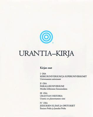 Urantia-Kirja: Selvitet??n Jumalaa, Universumia, Jeesusta Ja Itse?mme Koskevat Mysteerit - Foundation, Urantia