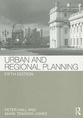 Urban and Regional Planning - Hall, Peter, and Tewdwr-Jones, Mark