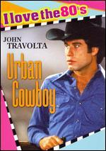 Urban Cowboy [I Love the 80's Edition]