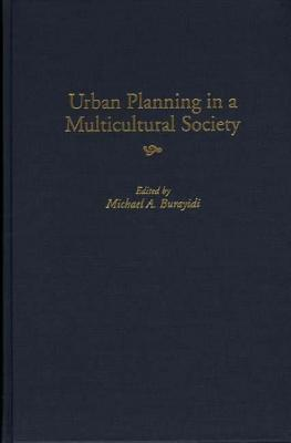 Urban Planning in a Multicultural Society - Burayidi, Michael a