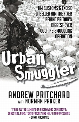 Urban Smuggler - Pritchard, Andrew, and Parker, Norman