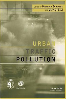 Urban Traffic Pollution - Schwela, Dietrich