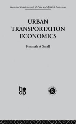 Urban Transportation Economics - Small, K.