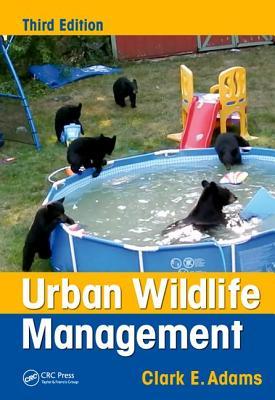 Urban Wildlife Management - Adams, Clark E.