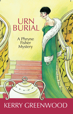 Urn Burial: A Phryne Fisher Mystery - Greenwood, Kerry