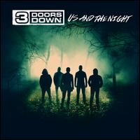 Us and the Night - 3 Doors Down