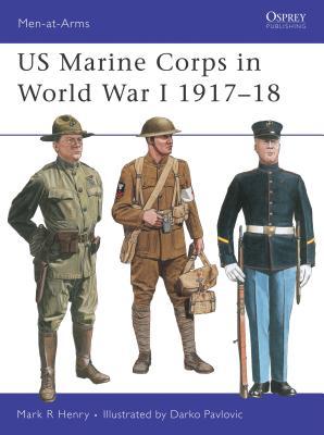 US Marine Corps in World War I 1917-18 - Henry, Mark