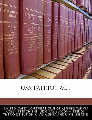 USA Patriot ACT - United States Congress Senate Select Com (Creator)