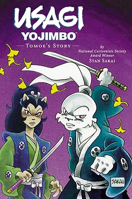 Usagi Yojimbo Volume 22: Tomoe's Story Ltd. - Sakai, Stan