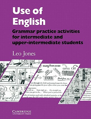 Use of English Student's Book: Grammar Practice Activities - Jones, Leo