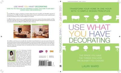 Use What You Have Decorating - Ward, Lauri