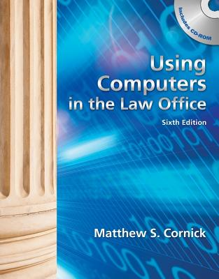 Using Computers in the Law Office - Cornick, Matthew S