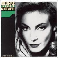 Ute Lemper Sings Kurt Weill - Ute Lemper