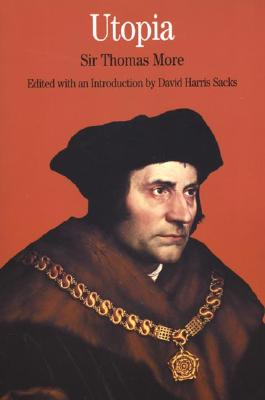 Utopia: By Sir Thomas More - More, Thomas, Sir, and Robinson, Ralph, and Sacks, David H (Editor)