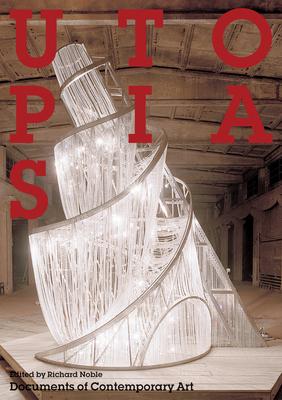 Utopias - Noble, Richard (Editor)
