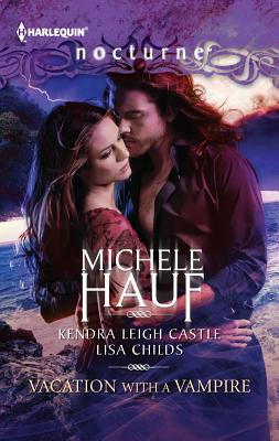 Vacation with a Vampire: Stay\Vivi and the Vampire\Island Vacation - Hauf, Michele