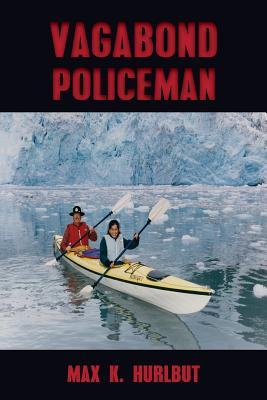 Vagabond Policeman - Hurlbut, Max K