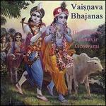 Vaisnava Bhajanas