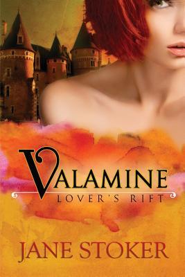 Valamine (Lover's Rift, #1) - Stoker, Jane