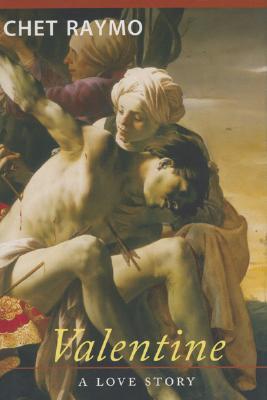 Valentine: A Love Story - Raymo, Chet