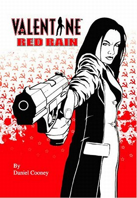 Valentine: Red Rain - Cooney, Daniel, and Various (Editor)