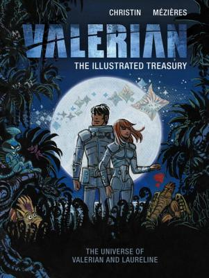 Valerian: The Illustrated Treasury - Christin, Pierre
