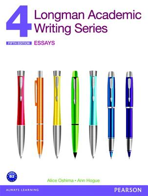 Value Pack: Longman Academic Writing Series 4: Essays and Student Access Code Card for Mylab English: Writing 4 - Oshima, Alice, and Hogue, Ann