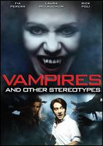 Vampires and Other Stereotypes - Kevin Lindenmuth