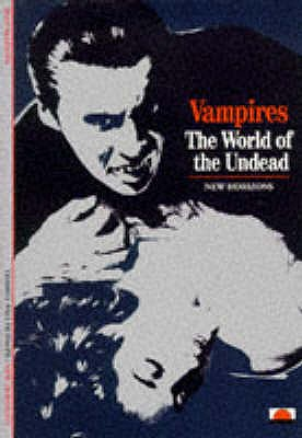 Vampires: The World of the Undead - Marigny, Jean