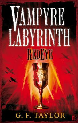 Vampyre Labyrinth: RedEye - Taylor, G. P.