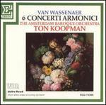 Van Wassenaer: 6 Concerti Armonici