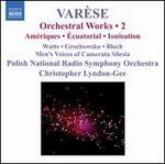 Varèse: Orchestral Works, Vol. 2