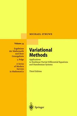 Variational Methods: Applications to Nonlinear Partial Differential Equations and Hamiltonian Systems - Struwe, Michael, and Struwe, M