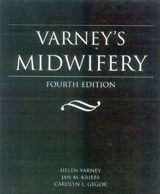 Varney's Midwifery - Varney, Helen, RN, Msn, and Kriebs, Jan M, and Gegor, Carolyn L