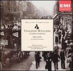 Vaughan Williams: A London Symphony; Ireland: A London Overture