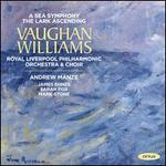Vaughan Williams: A Sea Symphony; The Lark Ascending