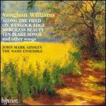 Vaughan Williams: Along the Field and other songs