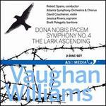 Vaughan Williams: Dona nobis pacem; Symphony No. 4; The Lark Ascending