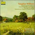 Vaughan Williams: Fantasia On Greensleeves/Concerto For Oboe And Strings/The lark Ascending/Fantasia On A Theme By Th