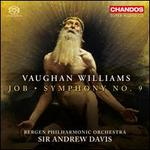 Vaughan Williams: Job; Symphony No. 9