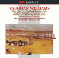 Vaughan Williams: Partita for Double String Orchestra; Concerto for Oboe & Strings; Fantasia on a Theme by Thomas Tal - Colin Chambers (flute); Jonathan Small (oboe); Mair Jones (harp); Malcolm Stewart (violin); Roger Benedict (viola);...