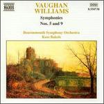 Vaughan Williams: Symphonies Nos. 5 and 9