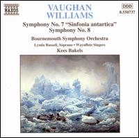 "Vaughan Williams: Symphonies Nos. 7 ""Sinfonia antartica"" & 8 - Christopher Dowie (organ); Lynda Russell (soprano); Waynflete Singers (choir, chorus); Bournemouth Symphony Orchestra;..."