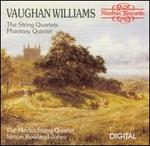 Vaughan Williams: The String Quartets; Phantasy Quintet