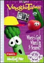 Veggie Tales: Where's God When I'm S-Scared? - A